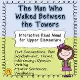 The Man Who Walked Between the Towers - Interactive Read Aloud