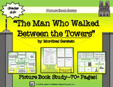 The Man Who Walked Between the Towers Picture Book Study