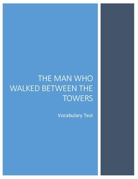 The Man Who Walked Between the Towers Vocabulary Test