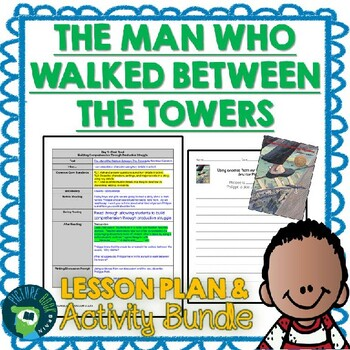 The Man Who Walked Between the Towers by Mordicai Gerstein 4-5 Day Lesson Plan
