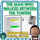 The Man Who Walked Between the Towers by Mordicai Gerstein Lesson & Activities