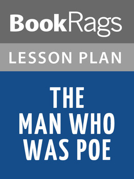 The Man Who Was Poe Lesson Plans
