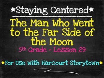 The Man Who Went to the Far Side... 5th Grade Harcourt Storytown Lesson 29