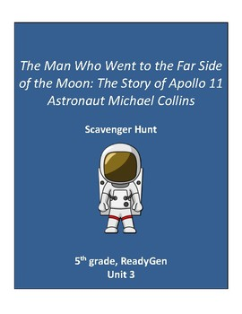 The Man Who Went to the Far Side of the Moon, 5th grade ReadyGen Unit 3