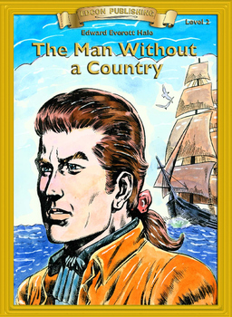 The Man Without a Country 10 Chapter Reader