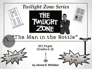The Man in the Bottle Twilight Zone Episode Unit Resource Common Core