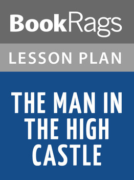 The Man in the High Castle Lesson Plans