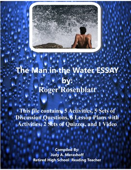 ESSAY The Man in the Water by Roger Rosenblatt Supplemental Activities Plans
