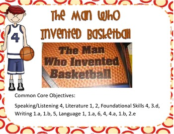 The Man that Invented Basketball Pearson Reading Street Focus Wall