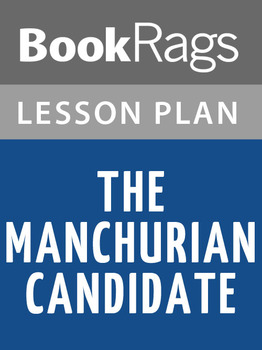 The Manchurian Candidate Lesson Plans