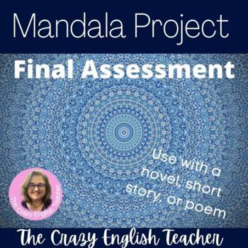 The Mandala Project:Use with Novel, Short Story, or Poem: