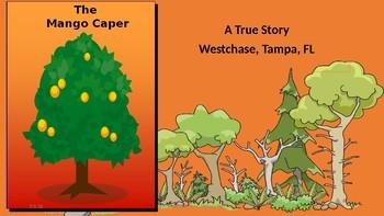The Mango Tree Caper