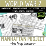 Manhattan Project, World War 2, World War II, WW2, WWII; D