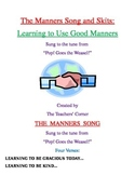 Manners Song and Skits:  Learning to use Good Manners