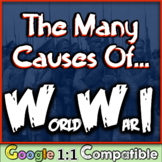 World War 1 Causes: Students analyze the 5 Causes of WWI!