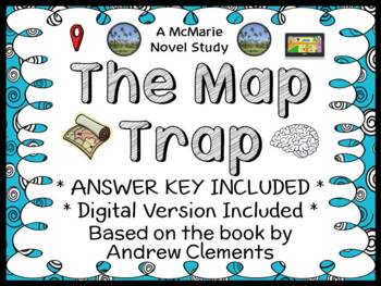 The Map Trap (Andrew Clements) Novel Study / Reading Comprehension