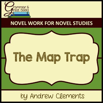 The Map Trap: CCSS-Aligned Novel Work