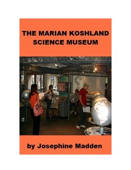 The Marian Koshland Science Museum