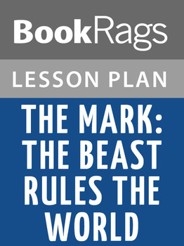 The Mark: The Beast Rules the World Lesson Plans