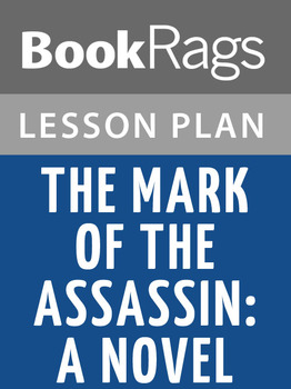 The Mark of the Assassin: A Novel Lesson Plans