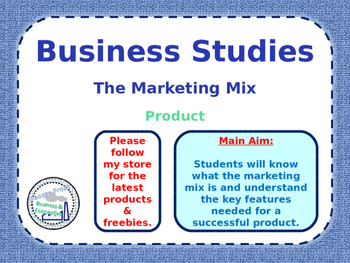 The Marketing Mix - Product - 4 P's - PPT, Quiz and Worksheet