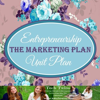 Entrepreneurship Unit 6- The Marketing Plan