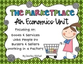 The Marketplace: An Economics Unit
