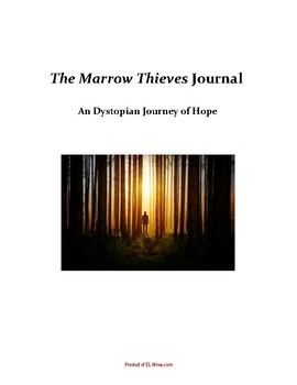 The Marrow Thieves by Cherie Dimaline: Dual Entry Reading Response Journal
