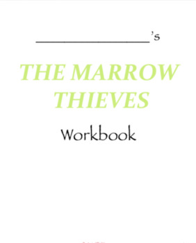 The Marrow Thieves by Cherie Dimaline: Workbook, Maps, Classroom Ideas, & more