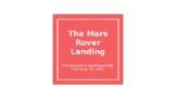 The Mars Rover Landing Presentation on Mission Mars 2020