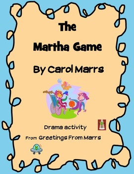Drama Game - The Martha Game