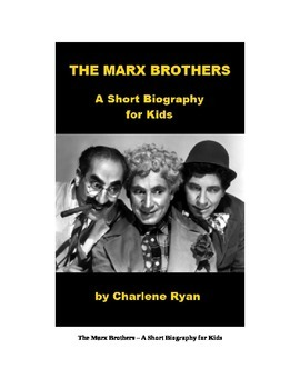 The Marx Brothers - A Short Biography for Kids