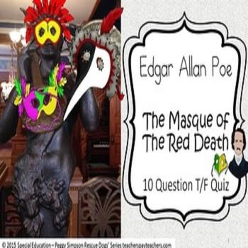 The Masque of the Red Death Edgar Allan Poe Quiz Special Education/ELD