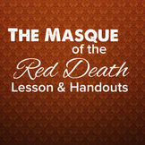 The Masque of the Red Death Lesson and Handouts