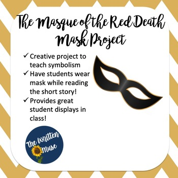 "The Masque of the Red Death ""Mask"" Project"