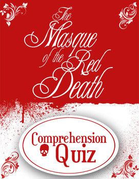 The Masque of the Red Death Reading Quiz (+ Answers) Edgar Allan Poe