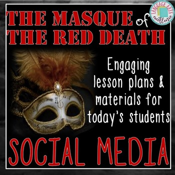 The Masque of the Red Death Social Media Activities