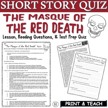 The Masque of the Red Death Short Story Poe Common Core ELA Test Prep Quiz