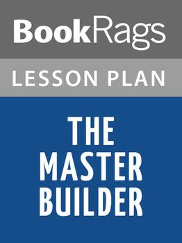 The Master Builder Lesson Plans