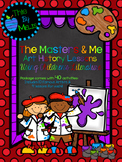 The Masters & Me: Art History Lessons Using Children's Literature