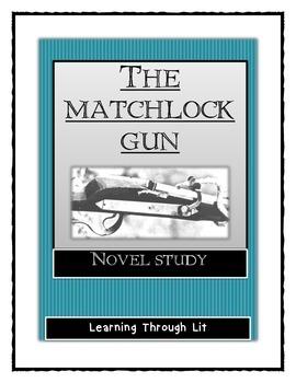 THE MATCHLOCK GUN by Walter D. Edmonds - Comprehension & Text Evidence