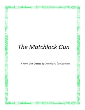 The Matchlock Gun Novel Unit Plus Grammar