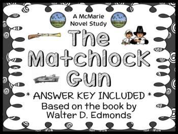 The Matchlock Gun (Walter D. Edmonds) Novel Study / Reading Comprehension Unit
