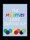 The Maternity Leave Survival Kit {Editable}