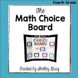 The Math Choice Board {Fourth Grade}