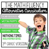 The Math Fluency Alternative Curriculum BUILD NUMBER SENSE