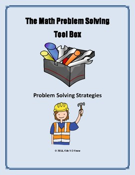The Math Problem Solving Tool Box
