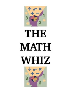 The Math Whiz game -- amaze your students!