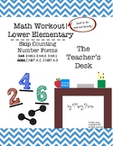 The Math Workout Lower El: Skip Counting and Number Forms