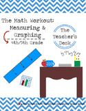 The Math Workout: Measuring and Graphing, Grades 4-5